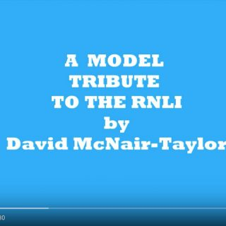 David McNair-Taylor - RNLI Model Tribute